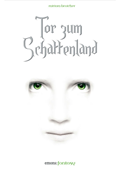BUCH TOR ZUM SCHATTENLAND VON DER SCHRIFTSTELLERIN MIRIAM BROICHER (VERÖFFENTLICHUNG 2012)
